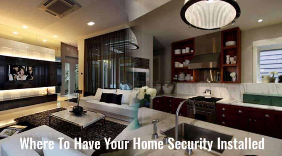 Where to Have Your Home Security Installed